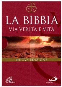 La Bibbia. Via verità e vita - Gianfranco Ravasi, Bruno Maggioni | Libro | Itacalibri