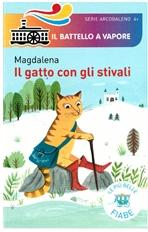 Il gatto con gli stivali - Magdalena | Libro | Itacalibri