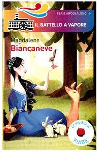 Biancaneve - Magdalena | Libro | Itacalibri