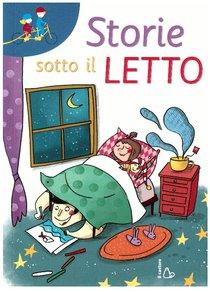 Storie sotto il letto - Sergio Rossi | Libro | Itacalibri