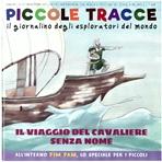 Piccole Tracce 5/2016: Il viaggio del cavaliere senza nome. AA.VV. | Riviste | Itacalibri
