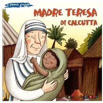 Madre Teresa di Calcutta - Elena Pascoletti | Libro | Itacalibri