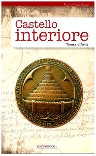 Castello interiore - Teresa d'Avila | Libro | Itacalibri