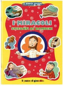 I miracoli spiegati ai bambini - Marco Pappalardo | Libro | Itacalibri