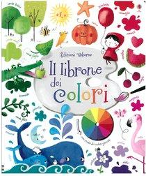 Il librone dei colori - Felicity Brooks   Libro   Itacalibri