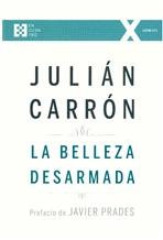 La belleza desarmada - Julián Carrón | Libro | Itacalibri