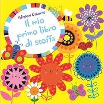 Libro Giallo: Il mio primo libro di stoffa. Fiona Watt | Libro | Itacalibri