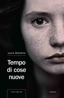 Tempo di cose nuove - Laura Blandino | Libro | Itacalibri