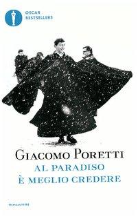 Al paradiso è meglio credere - Giacomo Poretti | Libro | Itacalibri