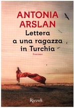 Lettera a una ragazza in Turchia - Antonia Arslan | Libro | Itacalibri