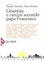 Giustizia e carceri secondo papa Francesco - AA.VV. | Libro | Itacalibri