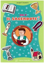 Chi è il sacerdote? - Silvia Vecchini | Libro | Itacalibri