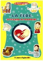La fede spiegata ai bambini - Francesca Fabris | Libro | Itacalibri