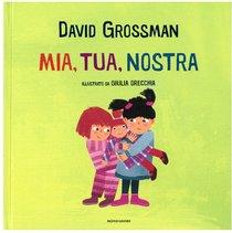 Mia, tua, nostra - David Grossman | Libro | Itacalibri