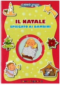 Il Natale spiegato ai bambini - Aurora Magni | Libro | Itacalibri