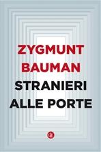 Stranieri alle porte - Zygmunt Bauman | Libro | Itacalibri