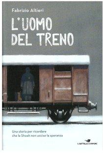L'uomo del treno - Fabrizio Altieri | Libro | Itacalibri