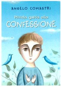 Piccola guida alla Confessione - Angelo Comastri | Libro | Itacalibri