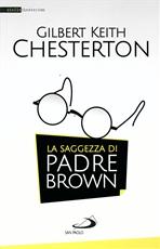 La saggezza di Padre Brown - Gilbert Keith Chesterton   Libro   Itacalibri