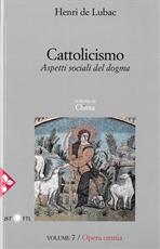 Cattolicismo: Aspetti sociali del dogma. Sezione III: Chiesa. Henri De Lubac | Libro | Itacalibri
