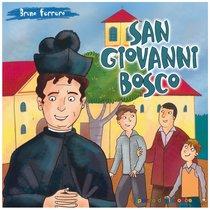San Giovanni Bosco - Bruno Ferrero | Libro | Itacalibri