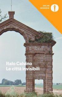 Le città invisibili - Italo Calvino   Libro   Itacalibri