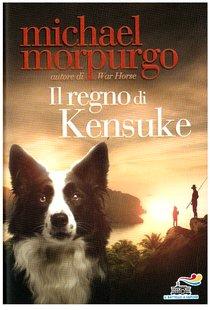 Il regno di Kensuke - Michael Morpurgo | Libro | Itacalibri