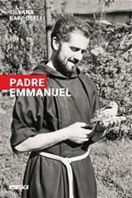 Padre Emmanuel - Silvana Rapposelli | Libro | Itacalibri