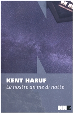 Le nostre anime di notte - Kent Haruf | Libro | Itacalibri