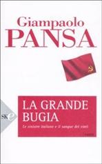 La grande bugia - Giampaolo Pansa | Libro | Itacalibri