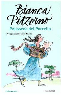 Polissena del Porcello - Bianca Pitzorno | Libro | Itacalibri