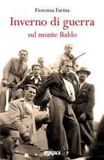 Inverno di guerra sul monte Baldo - Fiorenza Farina | Libro | Itacalibri
