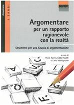 Argomentare per un rapporto ragionevole con la realtà: Strumenti per una Scuola di argomentazione. AA.VV. | Libro | Itacalibri