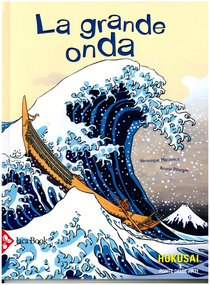 La grande onda - Veronique Massenot, Bruno Pilorget | Libro | Itacalibri