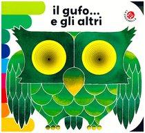 Il gufo... e gli altri - Giovanna Mantegazza | Libro | Itacalibri