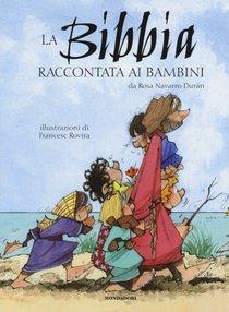 La Bibbia raccontata ai bambini - Rosa Navarro Durán | Libro | Itacalibri