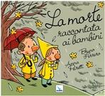 La morte raccontata ai bambini - Bruno Ferrero, Anna Peiretti | Libro | Itacalibri