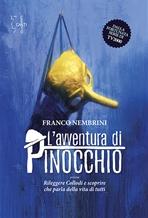 L'avventura di Pinocchio: Rileggere Collodi e scoprire che parla della vita di tutti. Franco Nembrini | Libro | Itacalibri