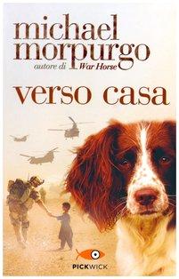 Verso casa - Michael Morpurgo | Libro | Itacalibri