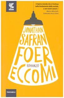 Eccomi - Jonathan Safran Foer | Libro | Itacalibri