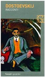 Racconti - Fëdor M. Dostoevskij | Libro | Itacalibri