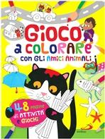 Gioco a colorare con tanti amici animali: 48 pagine di attività e giochi!. Lodovica Cima | Libro | Itacalibri
