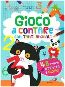 Gioco a contare con tanti animali: 48 pagine di attività e giochi!. Lodovica Cima | Libro | Itacalibri