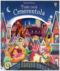 Cenerentola - Anna Milbourne | Libro | Itacalibri