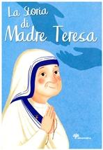 La storia di Madre Teresa - Francesca Fabris   Libro   Itacalibri