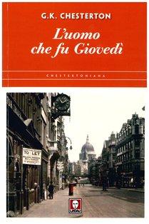 L'uomo che fu giovedì - Gilbert Keith Chesterton | Libro | Itacalibri