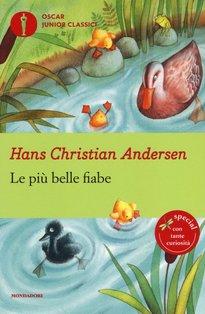 Le più belle fiabe: Fiabe classiche da sfogliare, leggere, raccontare. Hans Christian Andersen | Libro | Itacalibri