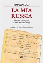 La mia Russia: Samizdat: una risposta al grido dell'uomo di oggi. Romano Scalfi | Libro | Itacalibri
