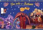 Una notte a Betlemme: Calendario di Avvento e Natale. Mariangela Tassielli | Libro | Itacalibri