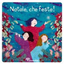 Natale, che festa! - Francesca Fabris | Libro | Itacalibri
